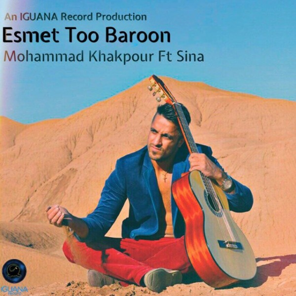 Mohammad Khakpour - Esmet Too Baroon (Ft Sina)