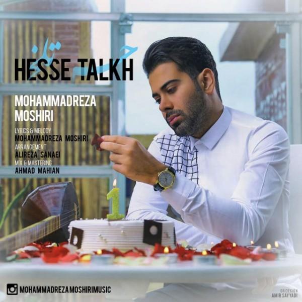 Mohammad Reza Moshiri - Hesse Talkh