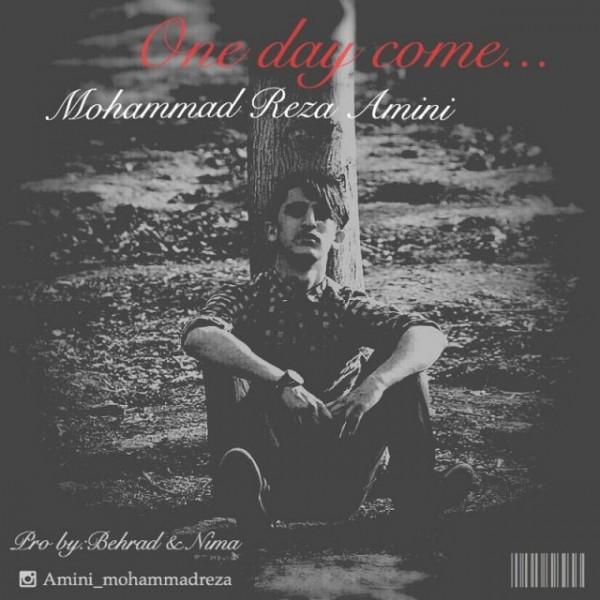 Mohammadreza Amini - One Day Come