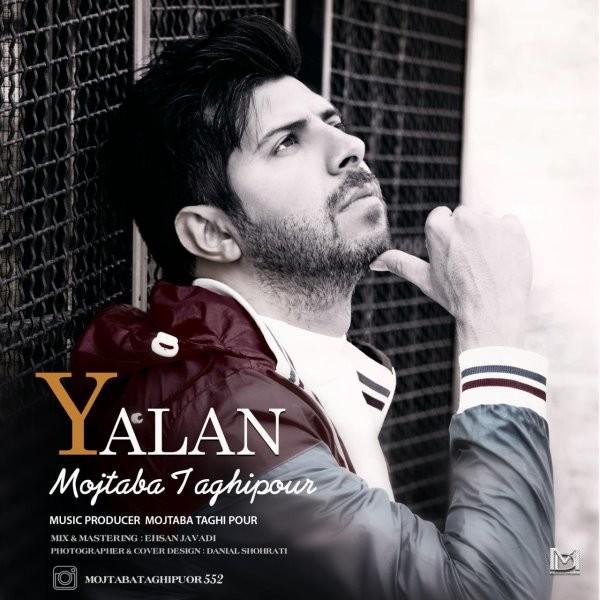 Mojtaba Taghipour - Yalan