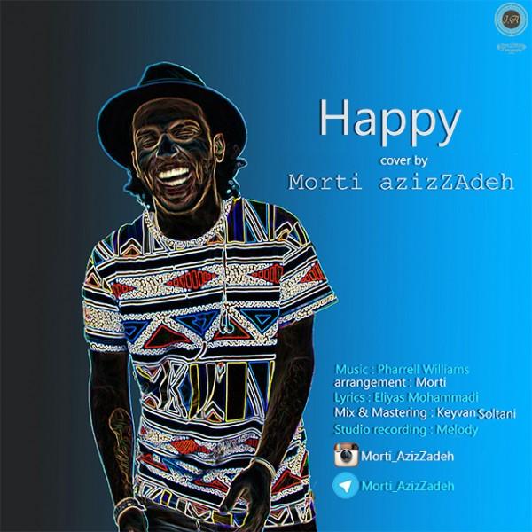 Morti Azizzadeh - Happy