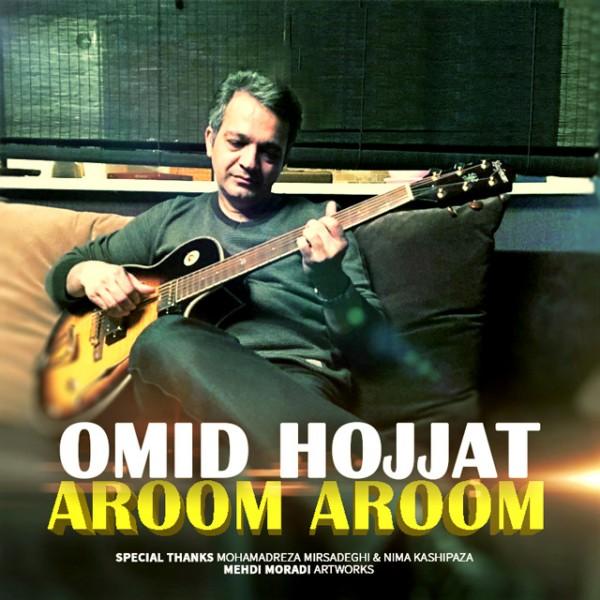 Omid Hojjat - Aroom Aroom