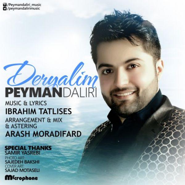 Peyman Daliri - Deryalim