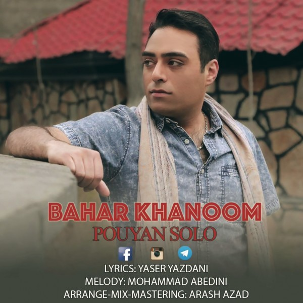 Pouyan Solo - Bahar Khanoom