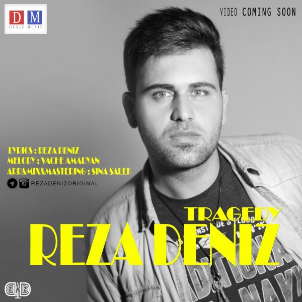 Reza Deniz - Tragedy