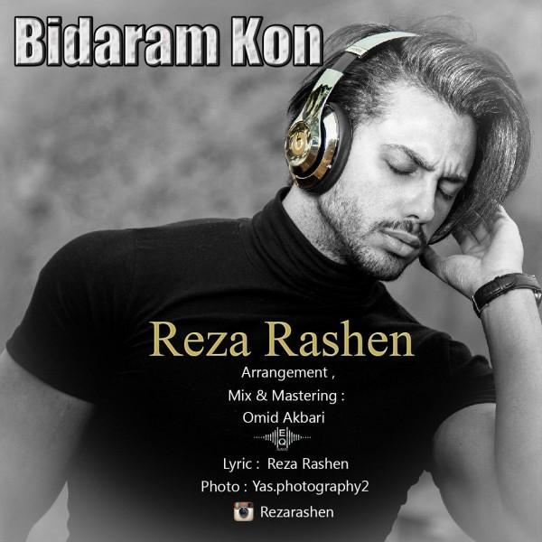 Reza Rashen - Bidaram Kon