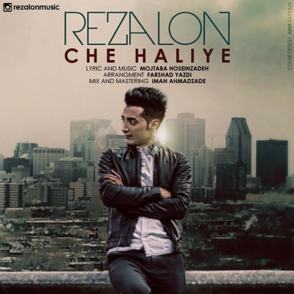 Rezalon - Che Haliye