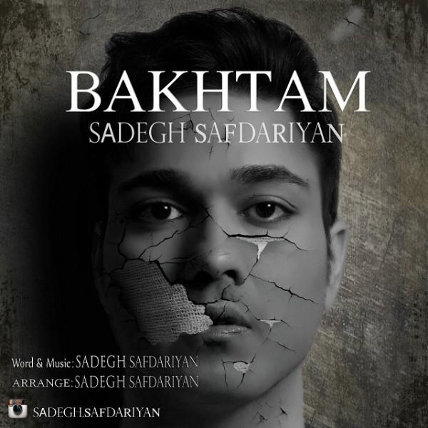Sadegh Safdariyan - Bakhtam