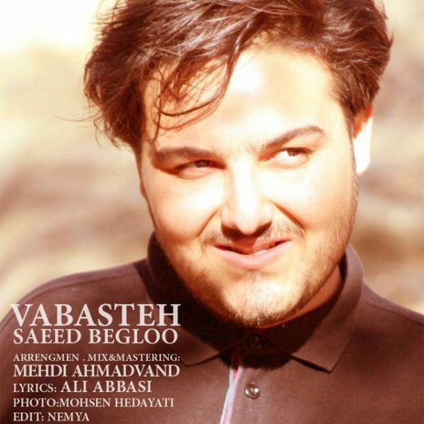Saeed Begloo - Vabasteh