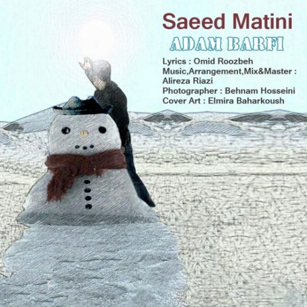 Saeed Matini - Adam Barfi