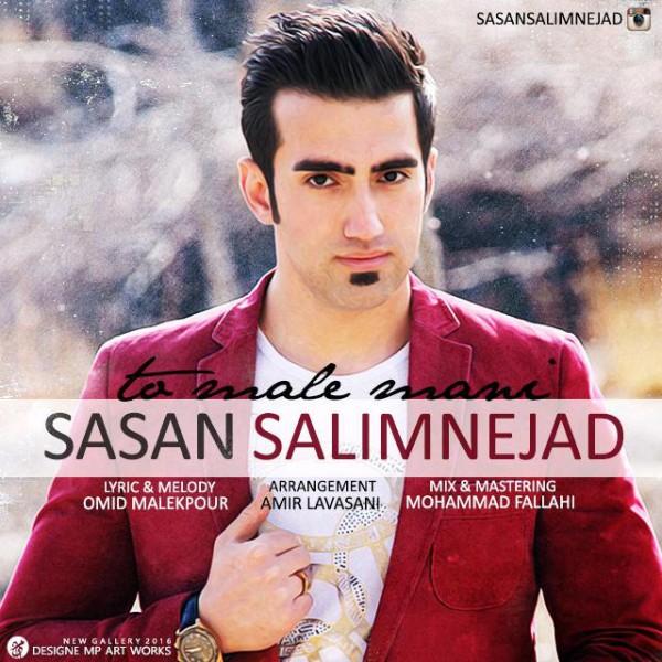 Sasan Salimnejad - To Male Mani