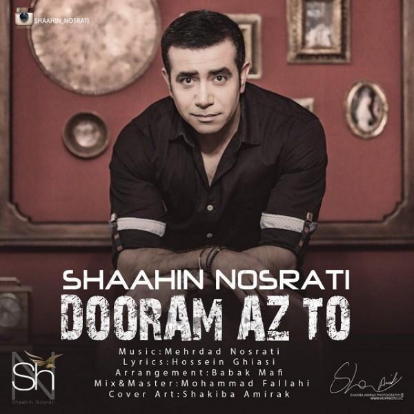 Shaahin Nosrati - Dooram Az To