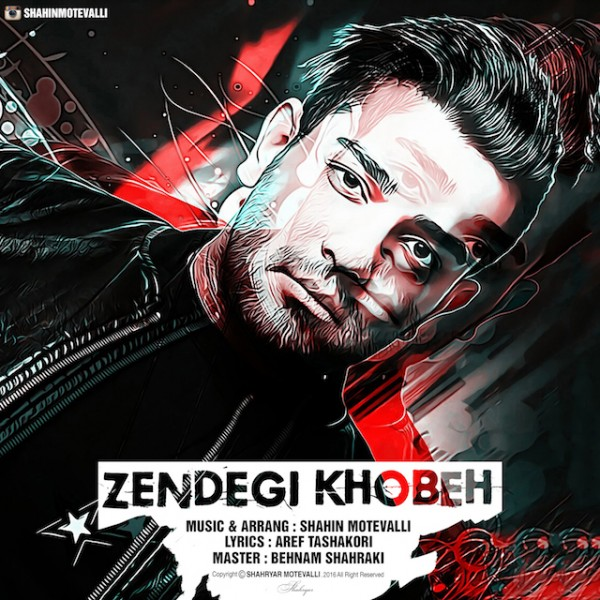 Shahin Motevalli - Zendegi Khobeh