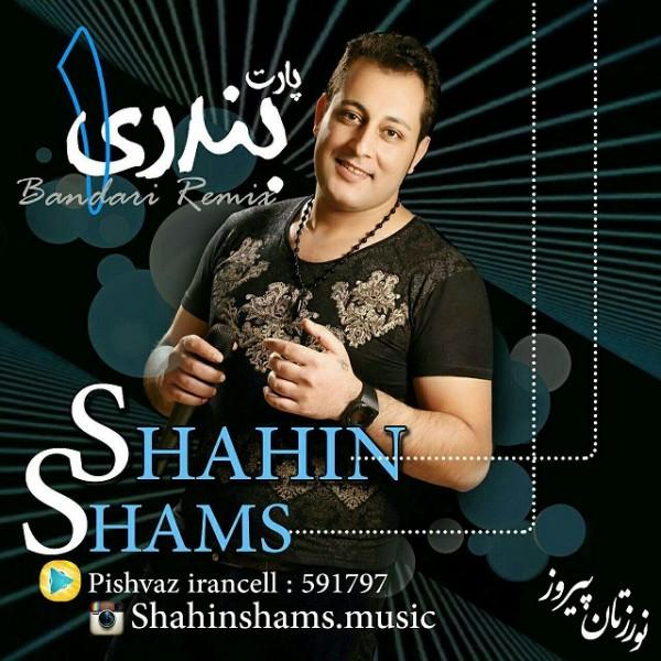 Shahin Shams - Bandari Mix 1