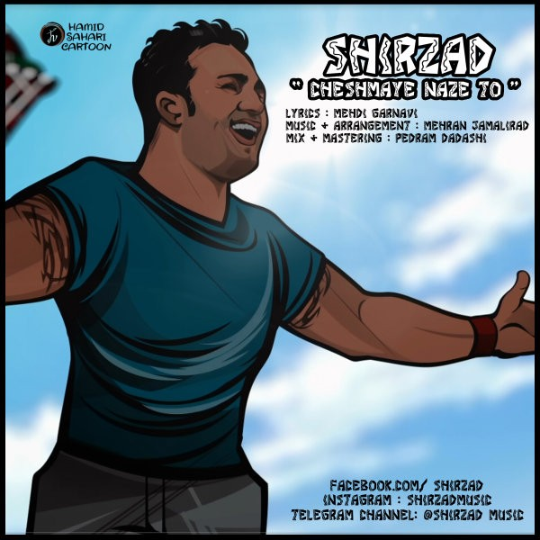 Shirzad - Cheshmaye Naze To