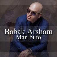 Babak-Arsham-Man-Bi-To