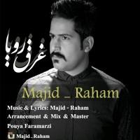 Majid-Raham-Gharghe-Roya