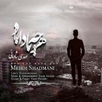 Mehdi-Shadmani-Har-Che-Bada-Bad