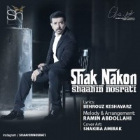 Shahin-Nosrati-Shak-Nakon