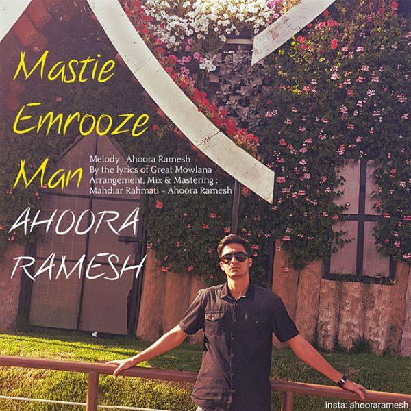 Ahoora Ramesh - Mastie Emrooze Man