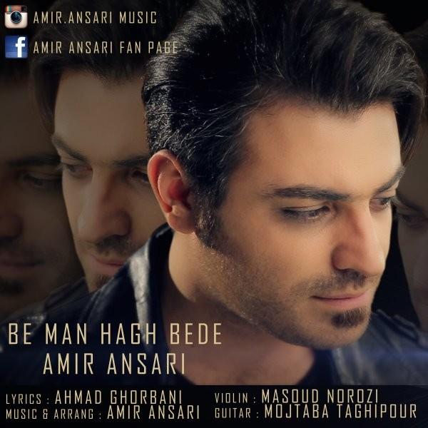 Amir Ansari - Be Man Hagh Bede