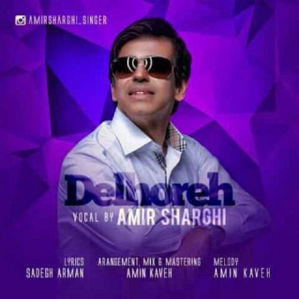 Amir Sharghi - Delhoreh