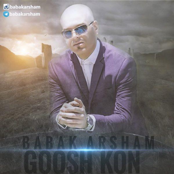 Babak Arsham - Goosh Kon