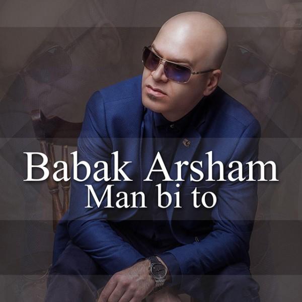 Babak Arsham - Man Bi To