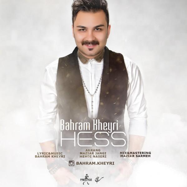 Bahram Kheyri - Hess