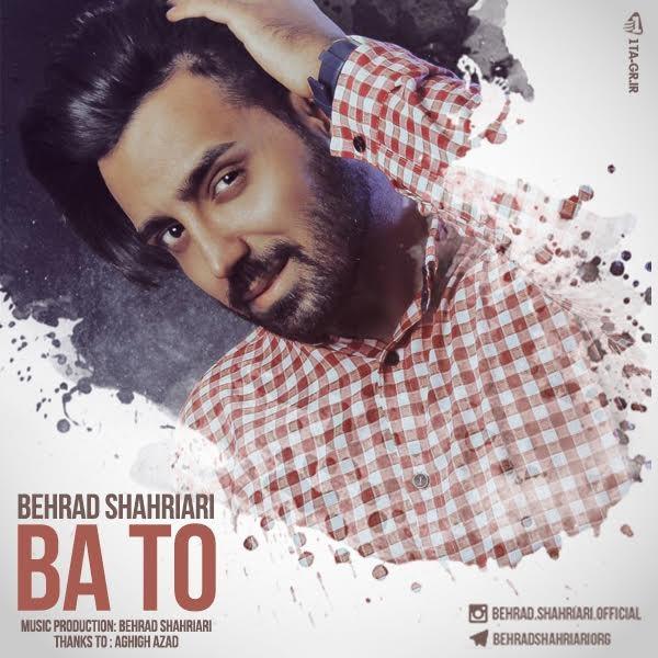 Behrad Shahriari - Ba To