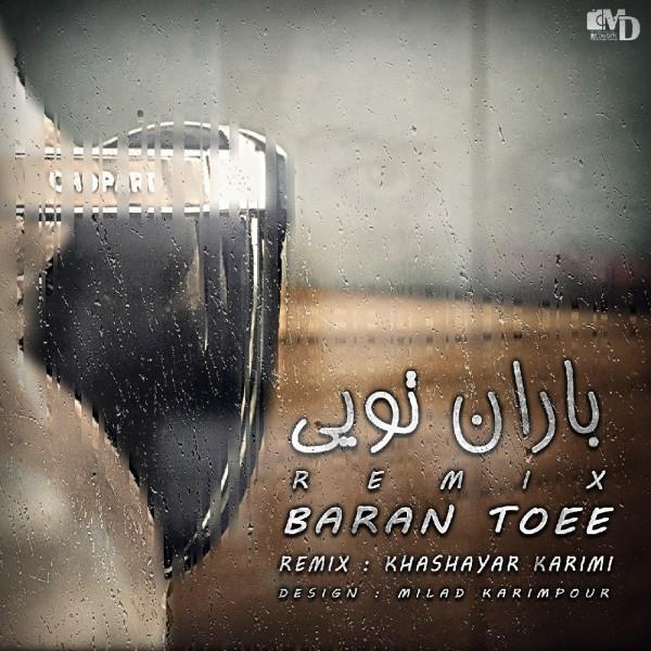 Chaartaar - Baaraan Toee (Remix)
