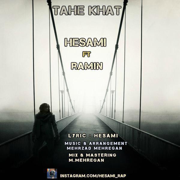 Hesami - Tahe Khat (Ft Ramin)