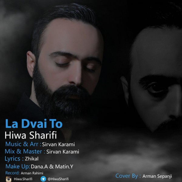 Hiwa Sharifi - La Dvay To