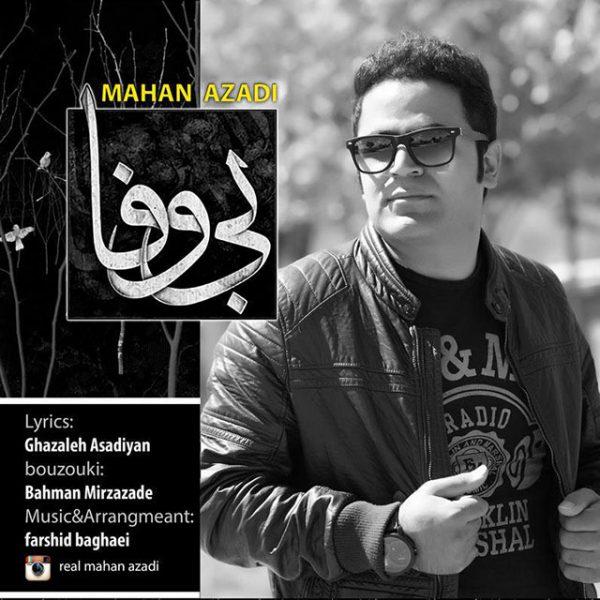 Mahan Azadi - Bi Vafa