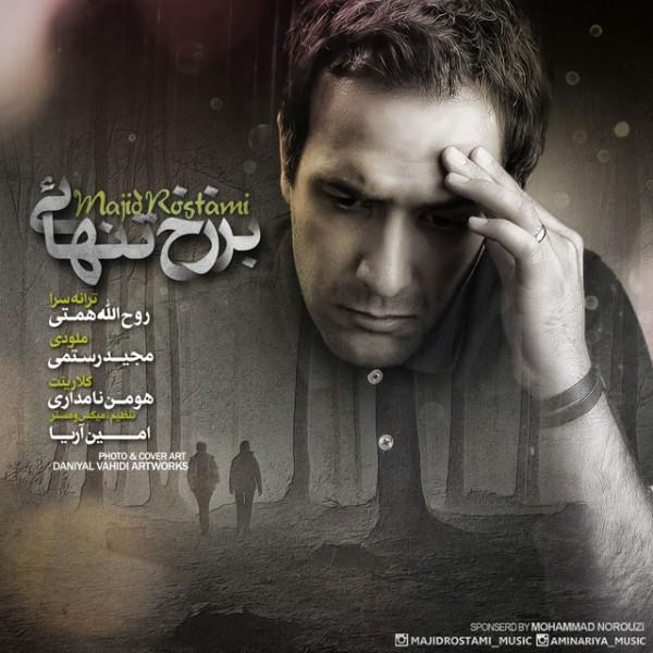 Majid Rostami - Barzakhe Tanhaei