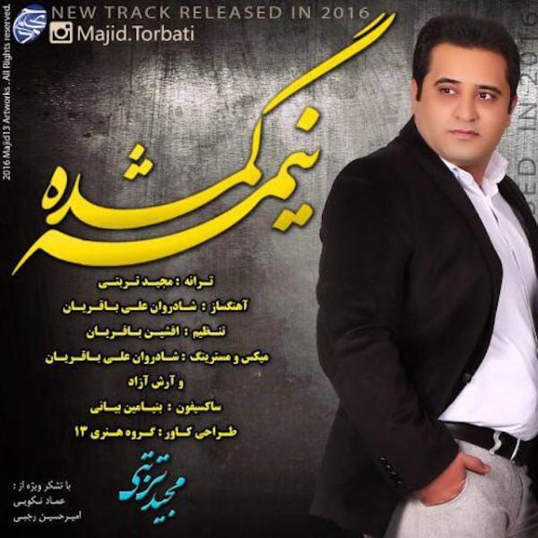 Majid Torbati - Nime Gomshode