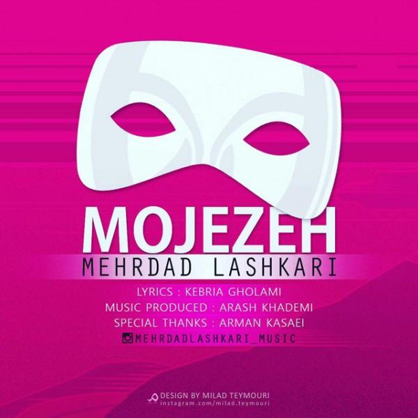Mehrdad Lashkari - Mojezeh