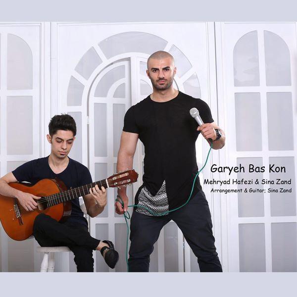 Mehryad Hafezi - Geryeh Bas Kon (Ft Sina Zand)