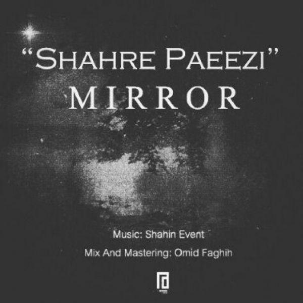 Miror - Shahre Paeezi