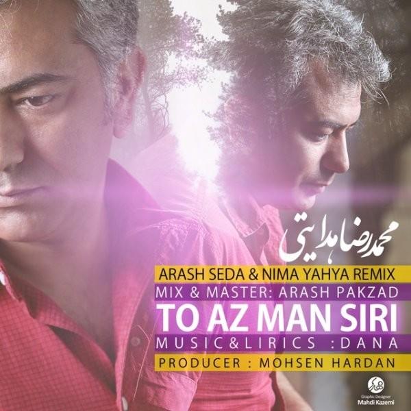 Mohammad Reza Hedayati - To Az Man Siri (Arash Seda & Nima Yahya Remix)