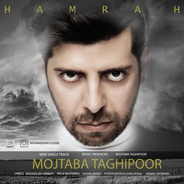 Mojtaba Taghipoor - Hamrah