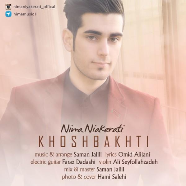 Nima Niyakerati - Khoshbakhti