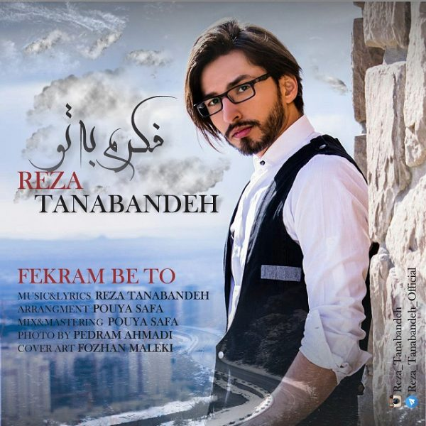 Reza Tanabandeh - Fekram Be To