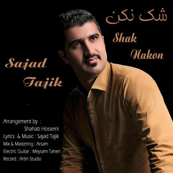 Sajjad Tajik - Shak Nakon