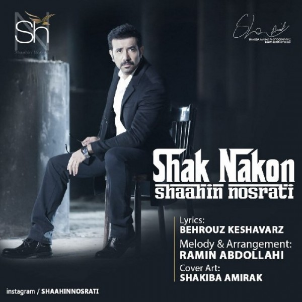 Shahin Nosrati - Shak Nakon