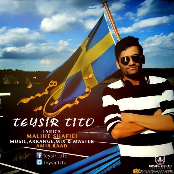 Teysir Tito - Ghesmat Hamine