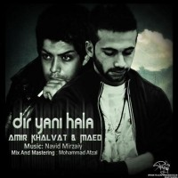 Amir-Khalvat-Dir-Yani-Hala-Ft-Maed