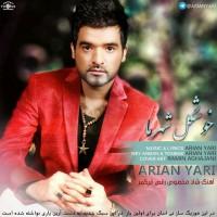 Arian-Yari-Khoshgele-Shahre-Ma