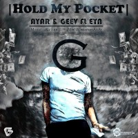 Ayar-Hold-My-Pocket-Ft-Geev