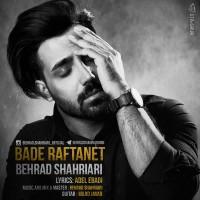 Behrad-Shahriari-Bade-Raftanet